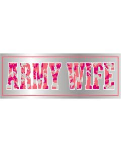 ARMY WIFE CHROME BUMPER STICKER