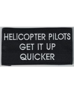 HELICOPTER PILOTS GET IT UP FASTER PATCH